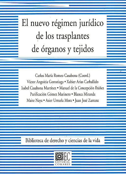 Portada del libro 9788487708961 El Nuevo Regimen Juridico de los Trasplantes de Organos y Tejidos