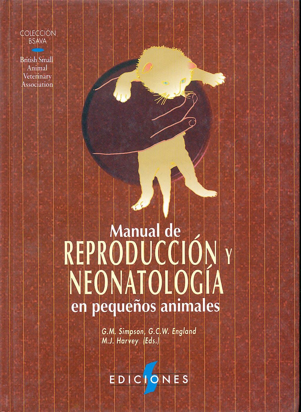 Portada del libro 9788487736322 Manual de Reproduccion y Neonatologia en Pequeños Animales (Coleccion Bsava)