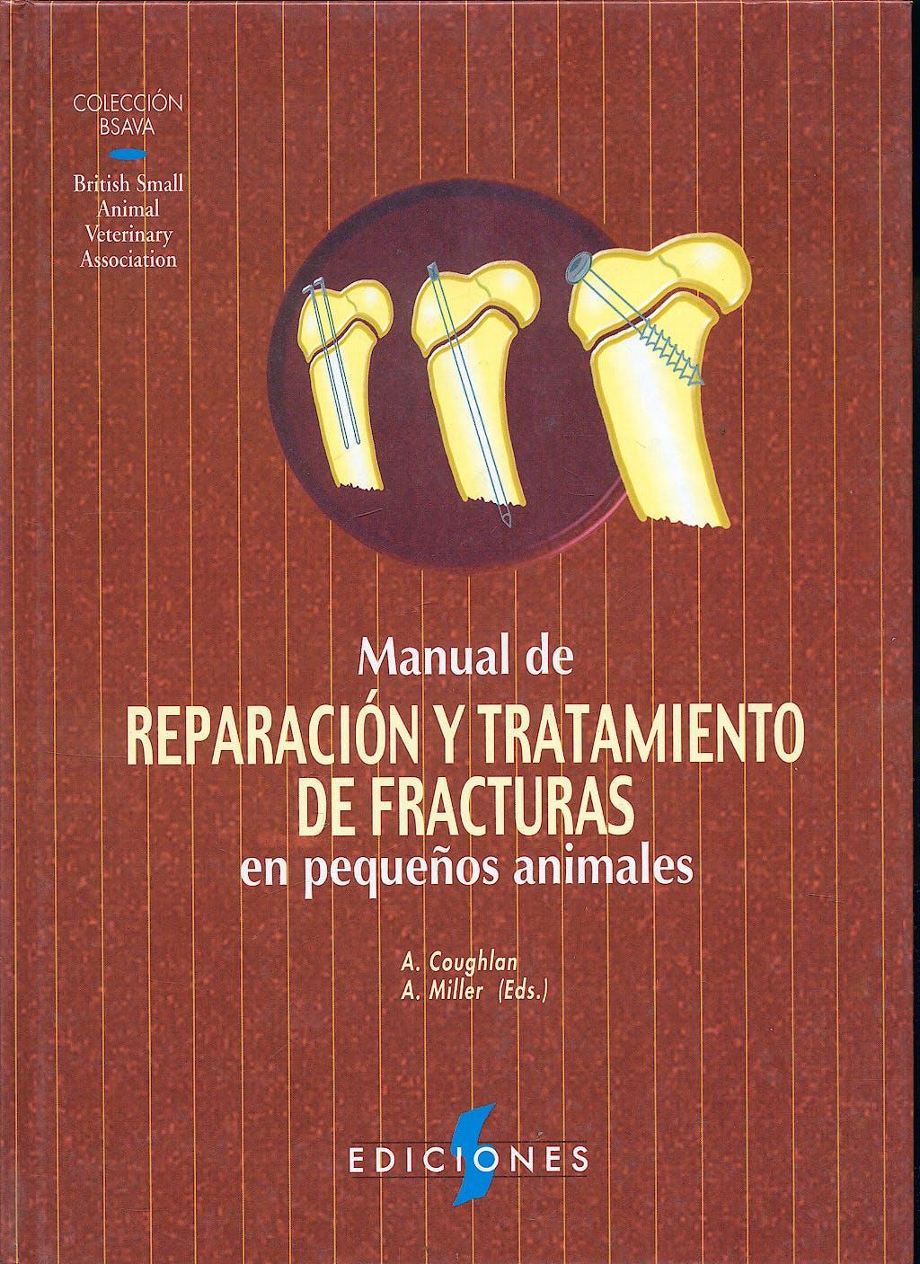 Portada del libro 9788487736339 Manual de Reparacion y Tratamiento de Fracturas en Pequeños Animales (Coleccion Bsava)