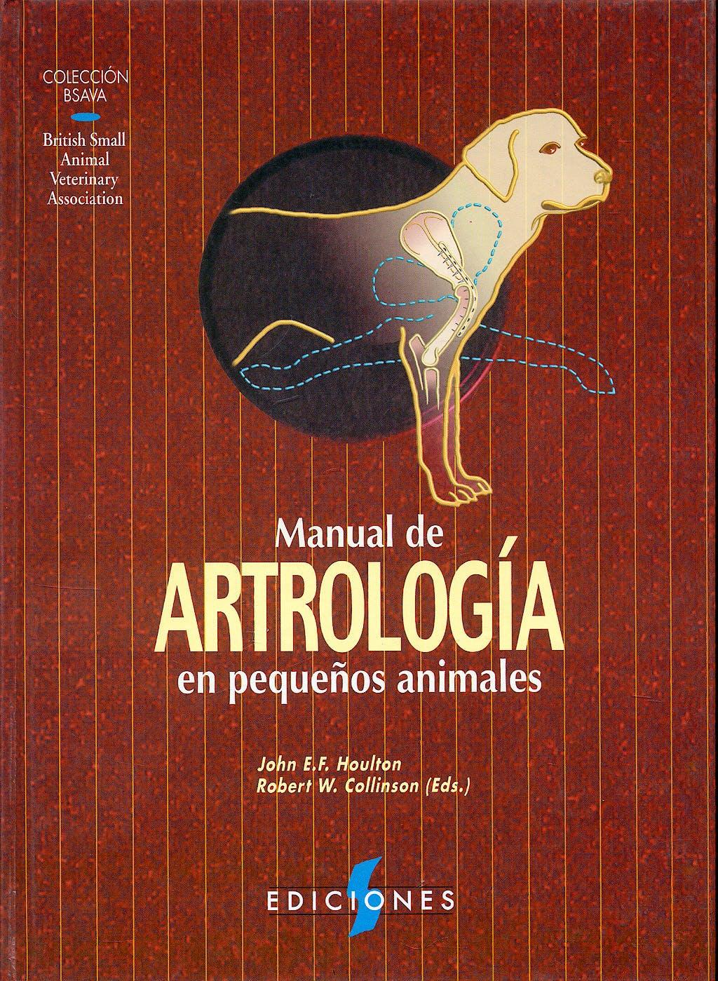 Portada del libro 9788487736407 Manual de Artrología en Pequeños Animales (Colección BSAVA)