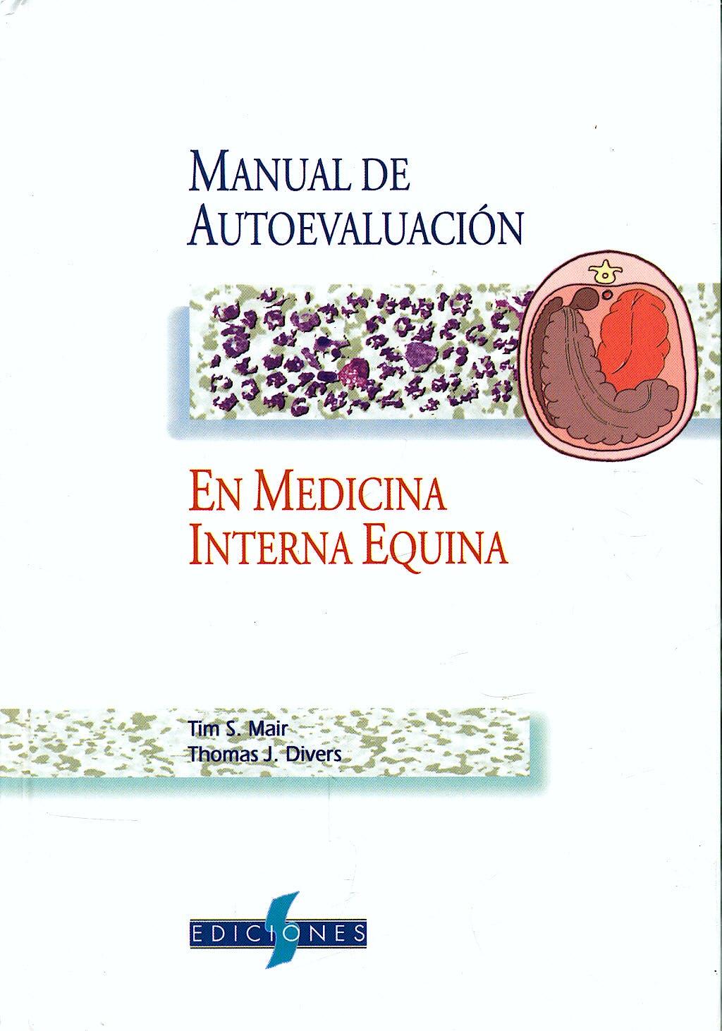 Portada del libro 9788487736513 Manual de Autoevaluación en Medicina Interna Equina