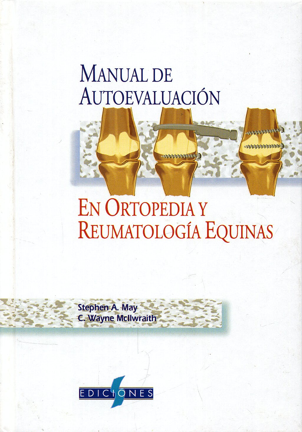 Portada del libro 9788487736537 Manual de Autoevaluación en Ortopedia y Reumatología Equinas