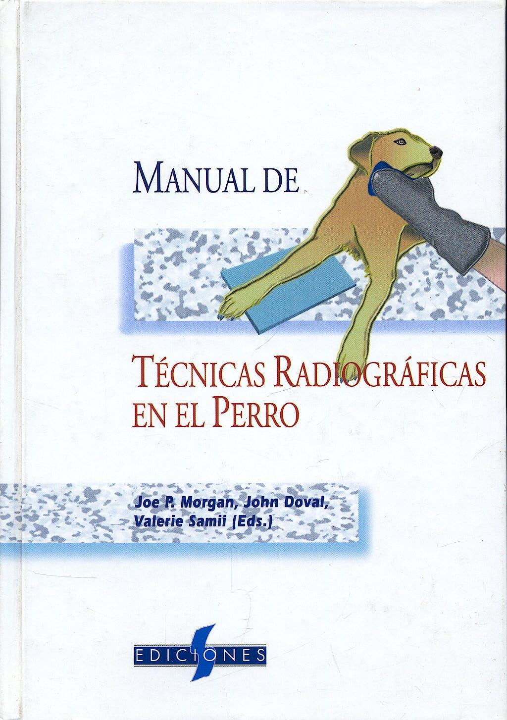 Portada del libro 9788487736551 Manual de Tecnicas Radiograficas en el Perro