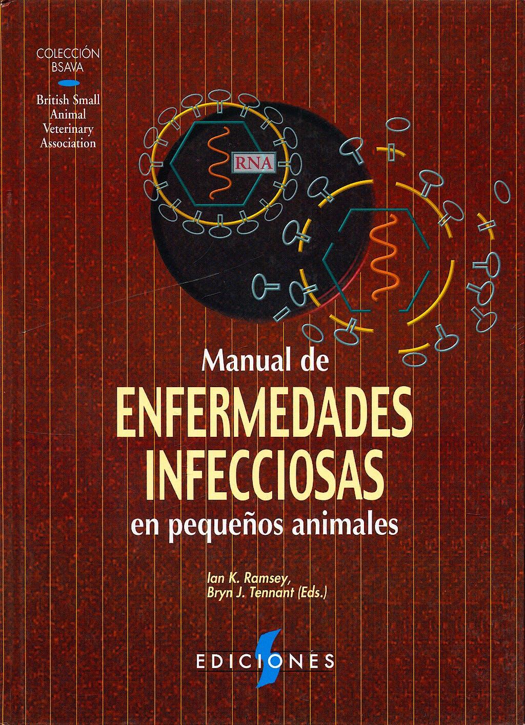 Portada del libro 9788487736605 Manual de Enfermedades Infecciosas en Pequeños Animales (Coleccion Bsava)