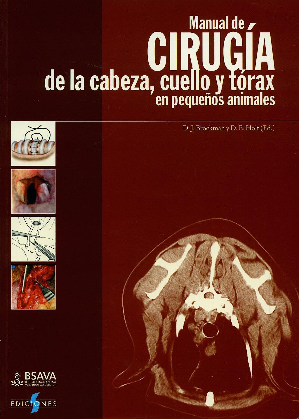Portada del libro 9788487736711 Manual de Cirugia de la Cabeza, Cuello y Torax en Pequeños Animales (Coleccion Bsava)