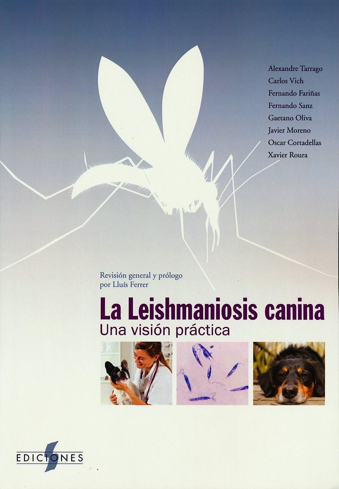 Portada del libro 9788487736889 La Leishmaniosis Canina. Una Visión Práctica