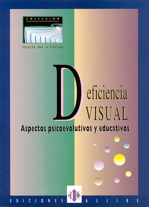 Portada del libro 9788487767203 Deficiencia Visual. Aspectos Psicoevolutivos y Educativos