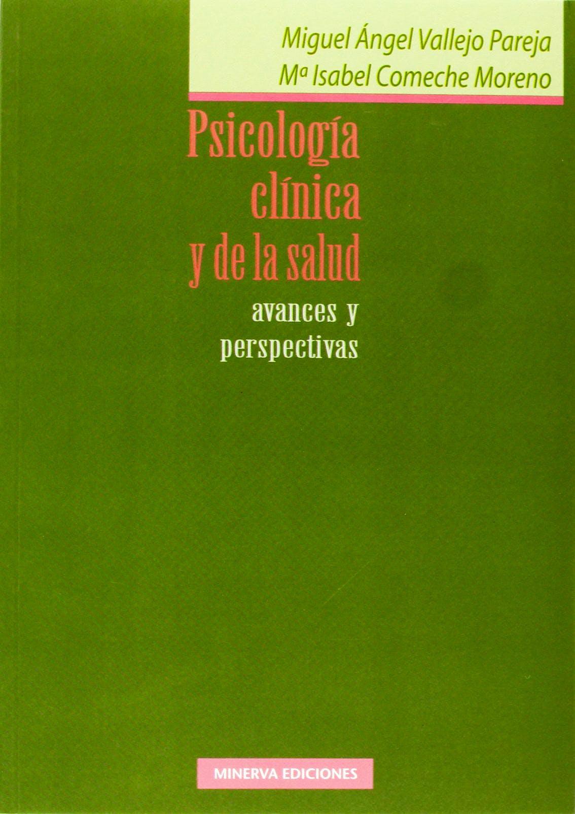 Portada del libro 9788488123565 Psicologia Clinica y de la Salud. Avances y Perspectivas