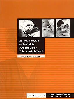 Portada del libro 9788488599445 Autoevaluacion en Pediatria, Puericultura y Enfermeria Infantil