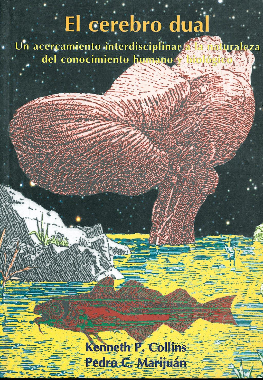 Portada del libro 9788488711281 El Cerebro Dual: Un Acercamiento Interdisciplinar…