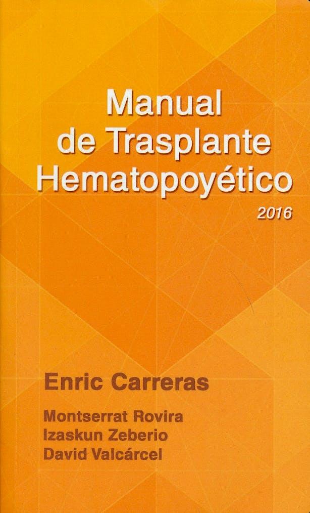 Portada del libro 9788488825216 Manual de Trasplante Hematopoyético