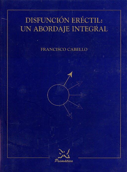 Portada del libro 9788488909114 Disfuncion Erectil: Un Abordaje Integral