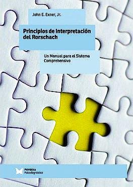 Portada del libro 9788488909138 Principios de Interpretación del Rorschach. Un Manual para el Sistema Comprehensivo