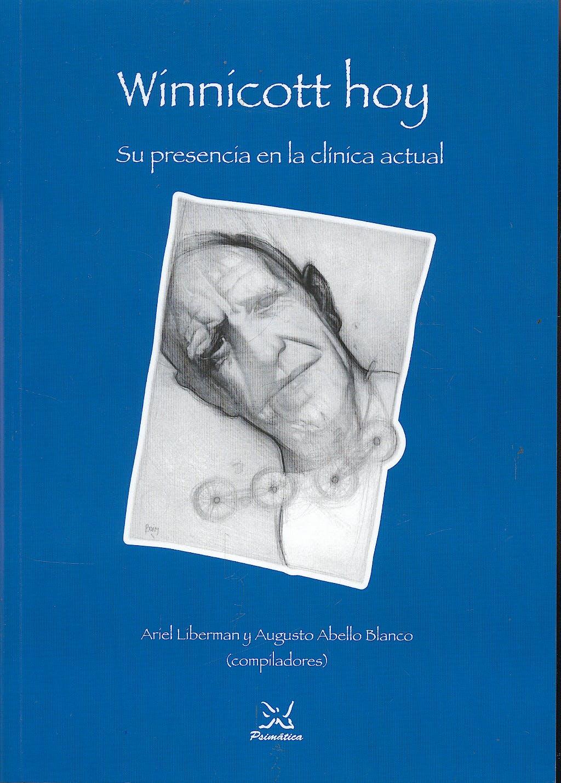Portada del libro 9788488909190 Winnicott Hoy. Su Presencia en la Clínica Actual