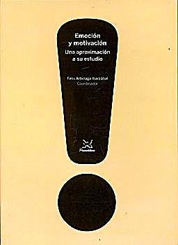 Portada del libro 9788488909237 Emocion y Motivacion. una Aproximacion a Su Estudio
