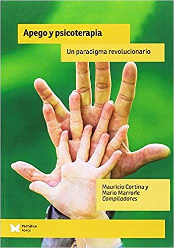 Portada del libro 9788488909503 Apego y Psicoterapia. Un Paradigma Revolucionario (POD)