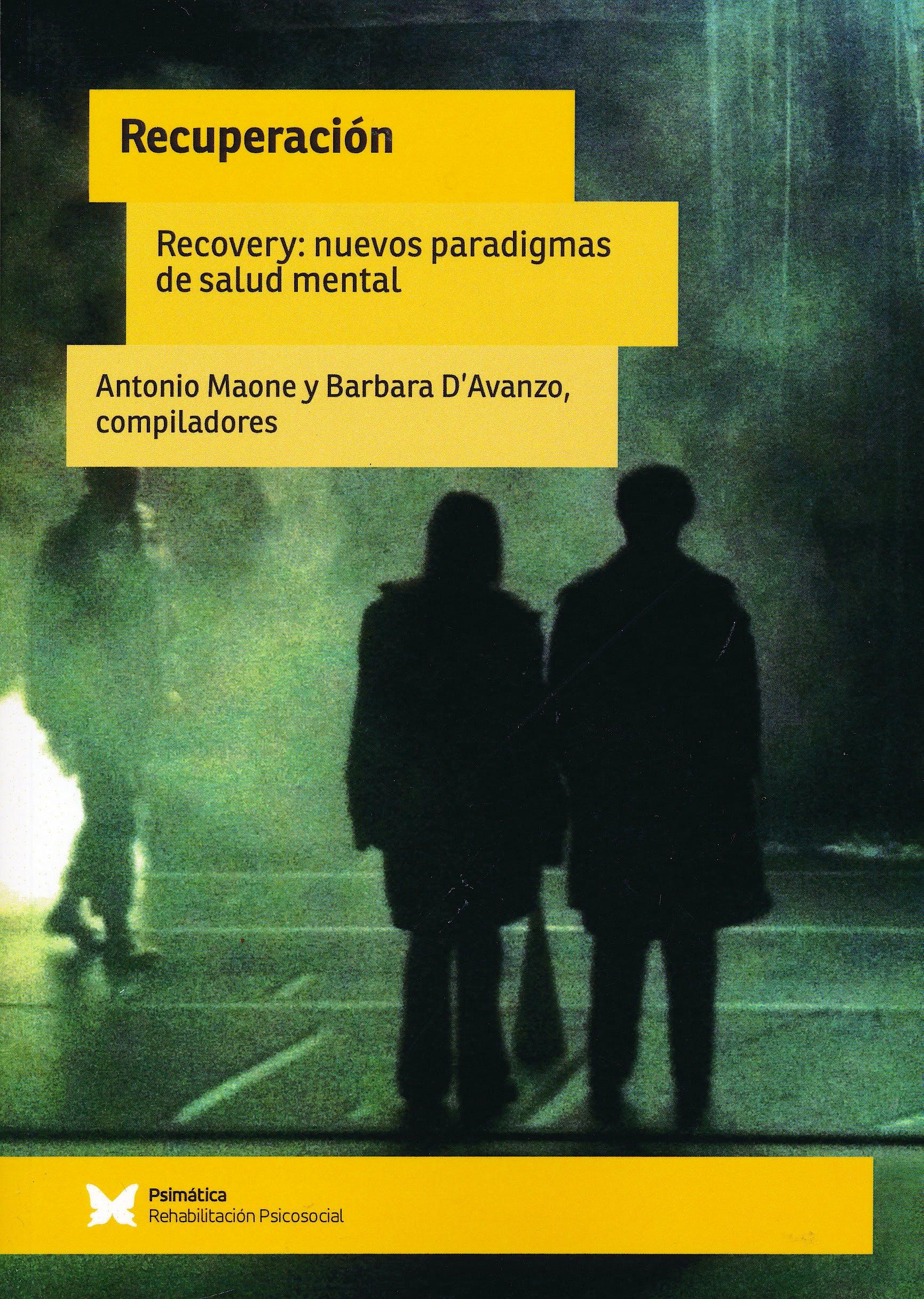 Portada del libro 9788488909565 Recuperación. Recovery: Nuevos Paradigmas de Salud Mental