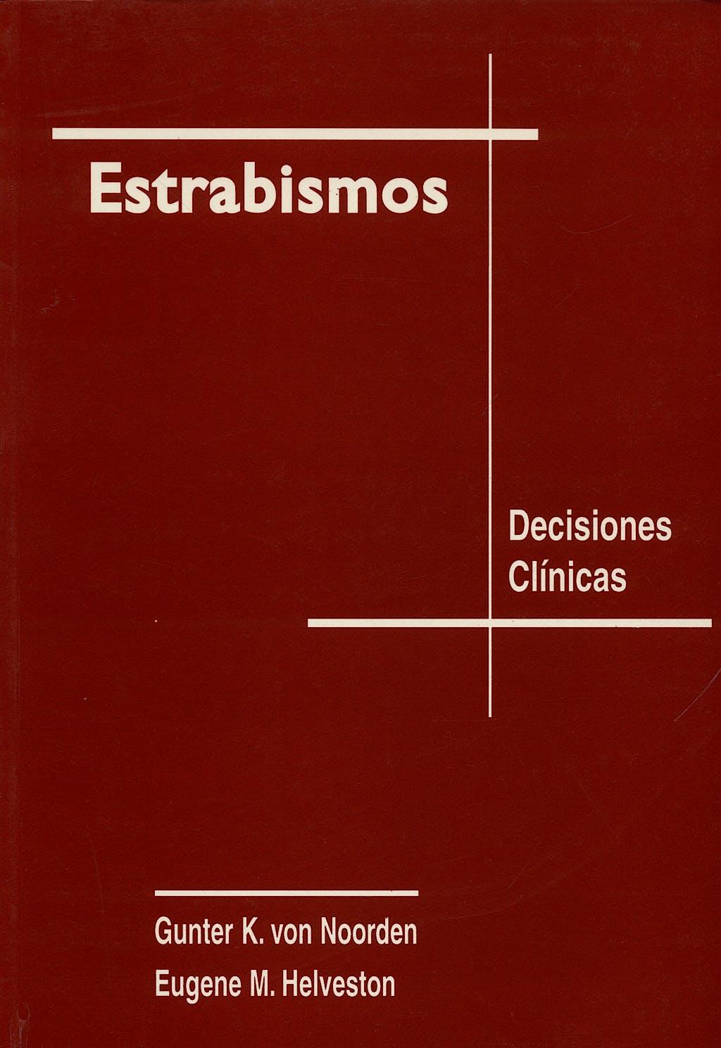 Portada del libro 9788488985033 Estrabismos. Decisiones Clinicas