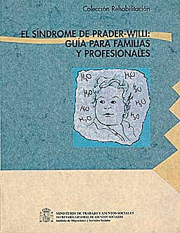 Portada del libro 9788488986979 El Sindrome de Prader-Willi: Guia para Familias y Profesionales + Cd-Rom (Coleccion: Rehabilitacion Nº 56)