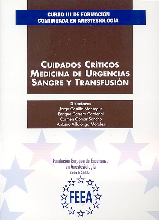 Portada del libro 9788489045392 Curso III de Formación Continuada en Anestesiología. Cuidados Críticos, Medicina de Urgencias, Sangre y Transfusión