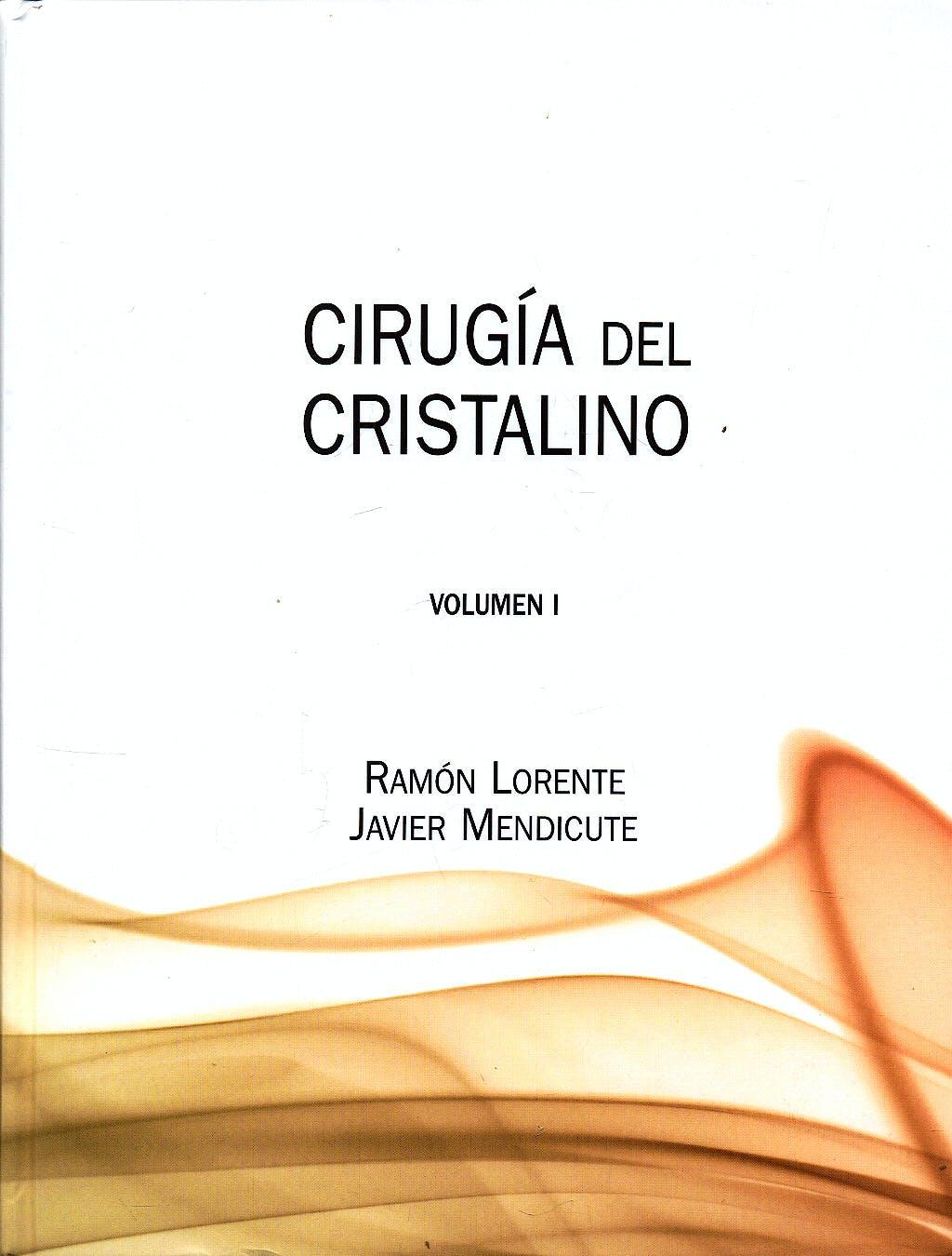 Portada del libro 9788489085367 Cirugía del Cristalino, 2 Vols.