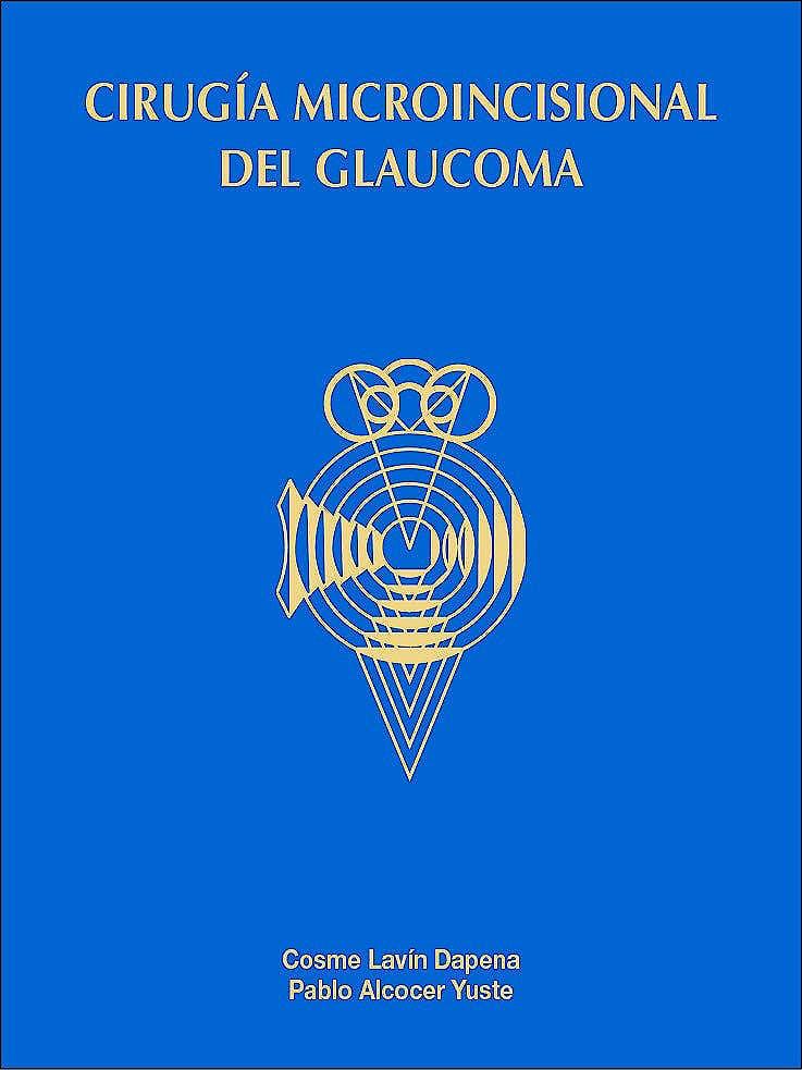 Portada del libro 9788489085602 Cirugía Microincisional del Glaucoma
