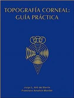 Portada del libro 9788489085732 Topografía Corneal. Guía Práctica