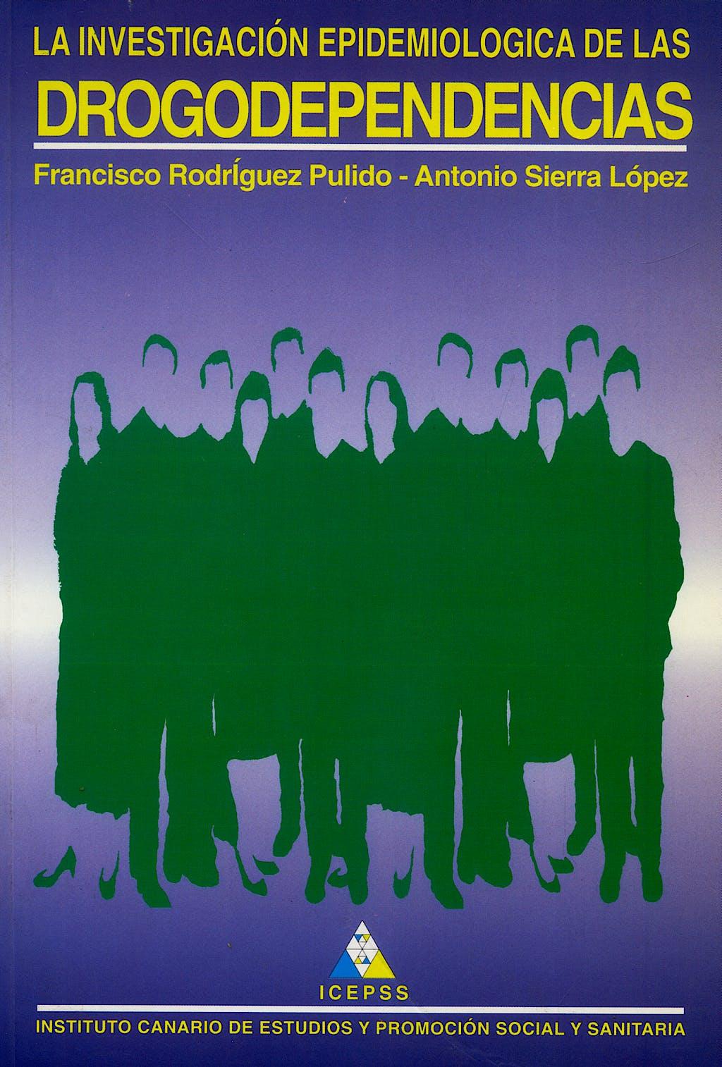 Portada del libro 9788489151024 La Investigacion Epidemiologica de las Drogodepencias