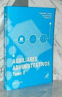 Portada del libro 9788489415539 Auxiliares Administrativos. Insalud, Vol. 2