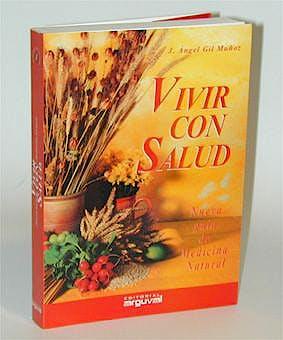 Portada del libro 9788489672505 Vivir con Salud. Nueva Guia de Medicina Natural