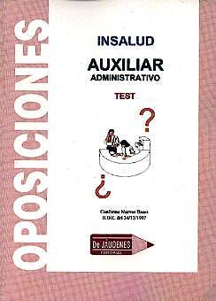 Portada del libro 9788489755154 Oposiciones Insalud. Auxiliar Administrativo. Test