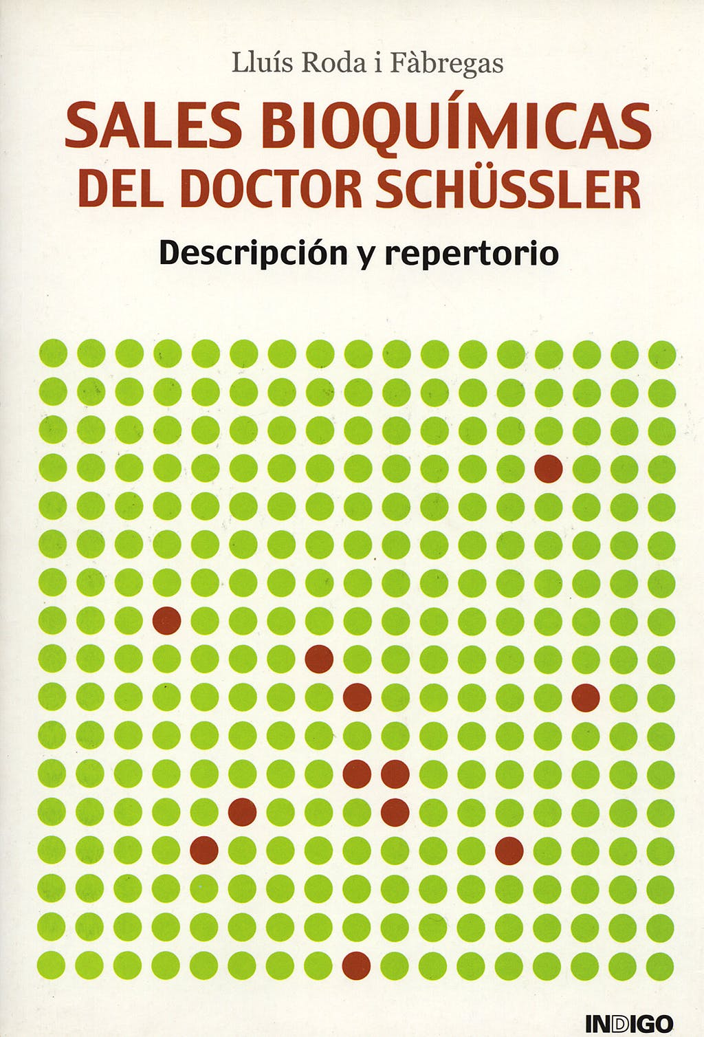 Portada del libro 9788489768758 Sales Bioquimicas del Doctor Schussler