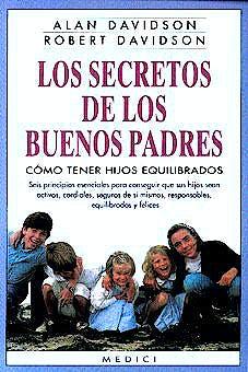 Portada del libro 9788489778023 Los Secretos de los Buenos Padres