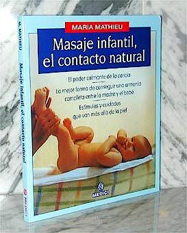 Portada del libro 9788489778030 Masaje Infantil, el Contacto Natural