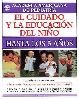 Portada del libro 9788489778184 El Cuidado y la Educacion del Niño hasta los 5 Años