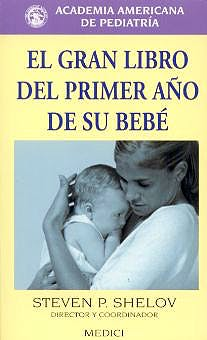 Portada del libro 9788489778313 El Gran Libro del Primer Año de Su Bebe