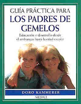 Portada del libro 9788489778337 Guia Practica para los Padres de Gemelos