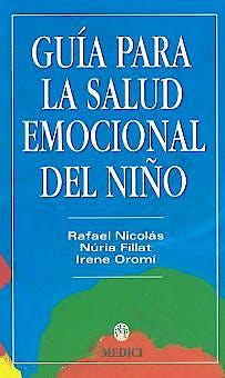 Portada del libro 9788489778382 Guia para la Salud Emocional del Niño