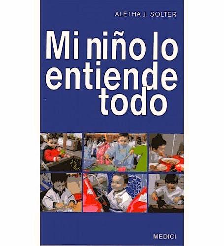 Portada del libro 9788489778610 Mi Niño lo Entiende Todo