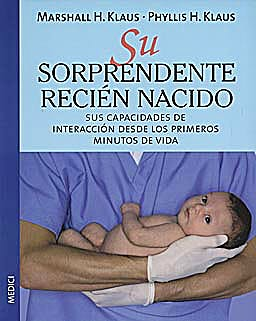 Portada del libro 9788489778962 Su Sorprendente Recien Nacido
