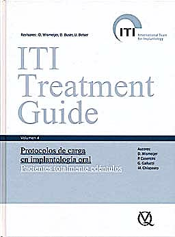 Portada del libro 9788489873087 Protocolos de Carga en Implantología Oral. Pacientes Totalmente Edéntulos (ITI Treatment Guide, Vol. 4)