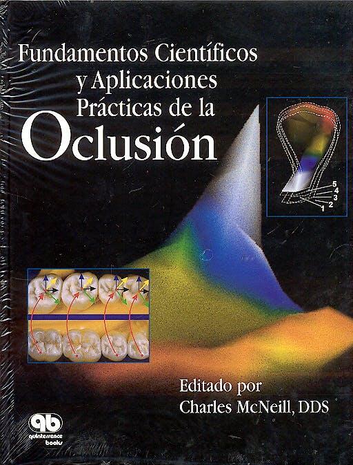 Portada del libro 9788489873209 Fundamentos Cientificos y Aplicaciones Practicas de la Oclusion
