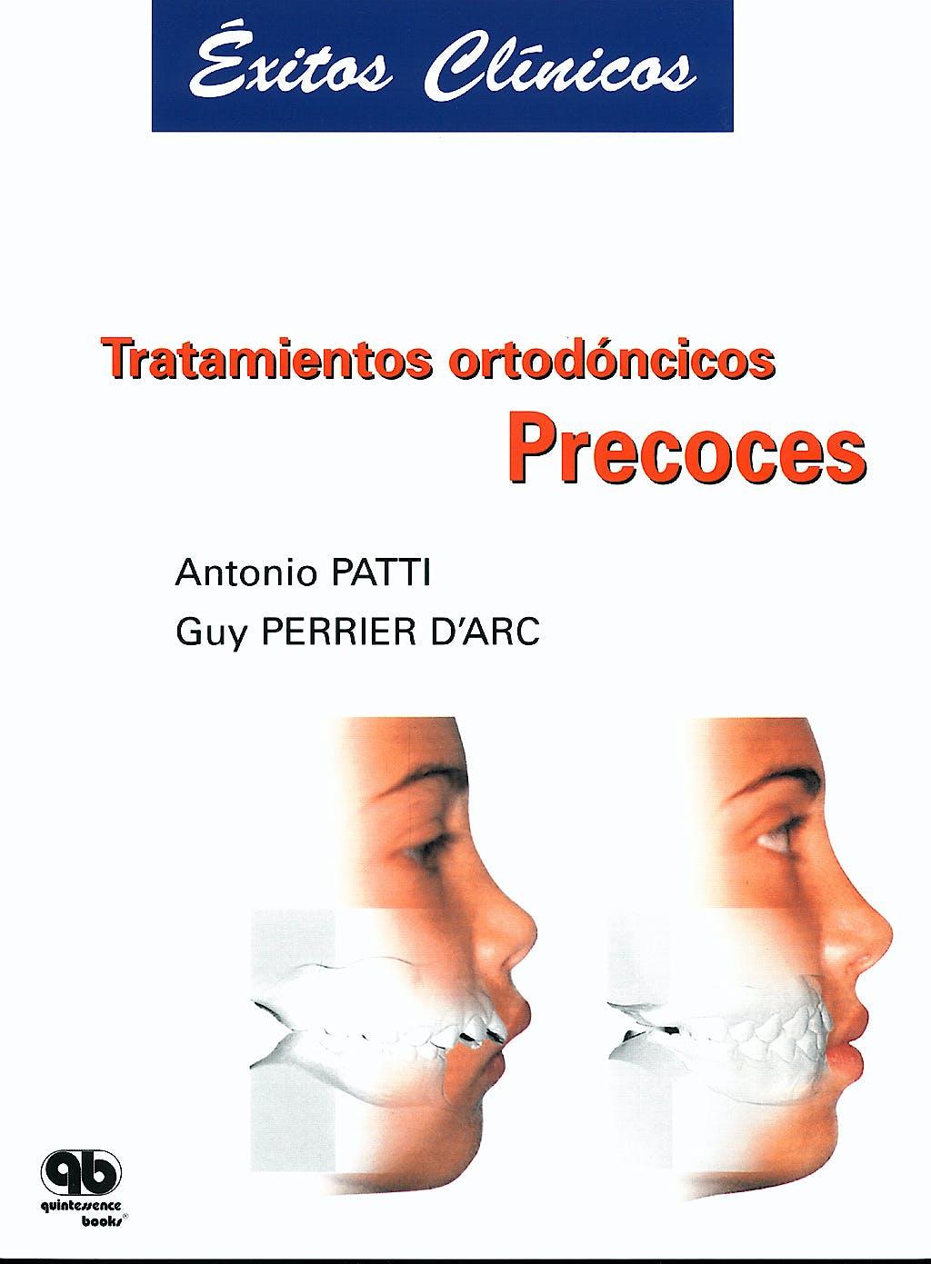 Portada del libro 9788489873230 Tratamientos Ortodoncicos Precoces