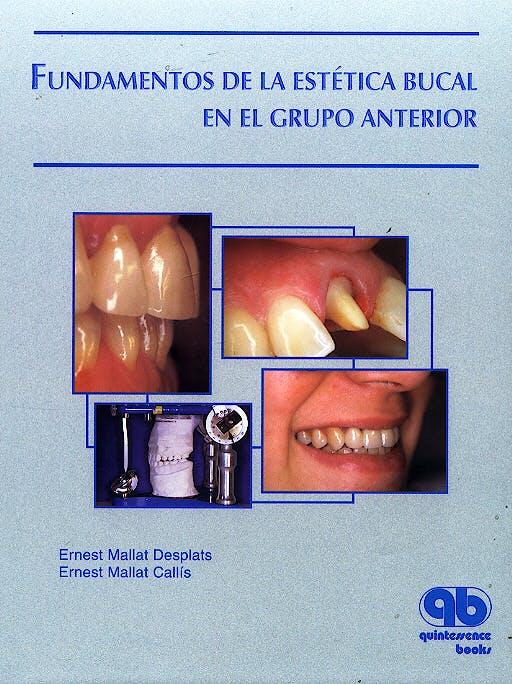 Portada del libro 9788489873247 Fundamentos de la Estetica Bucal en el Grupo Anterior