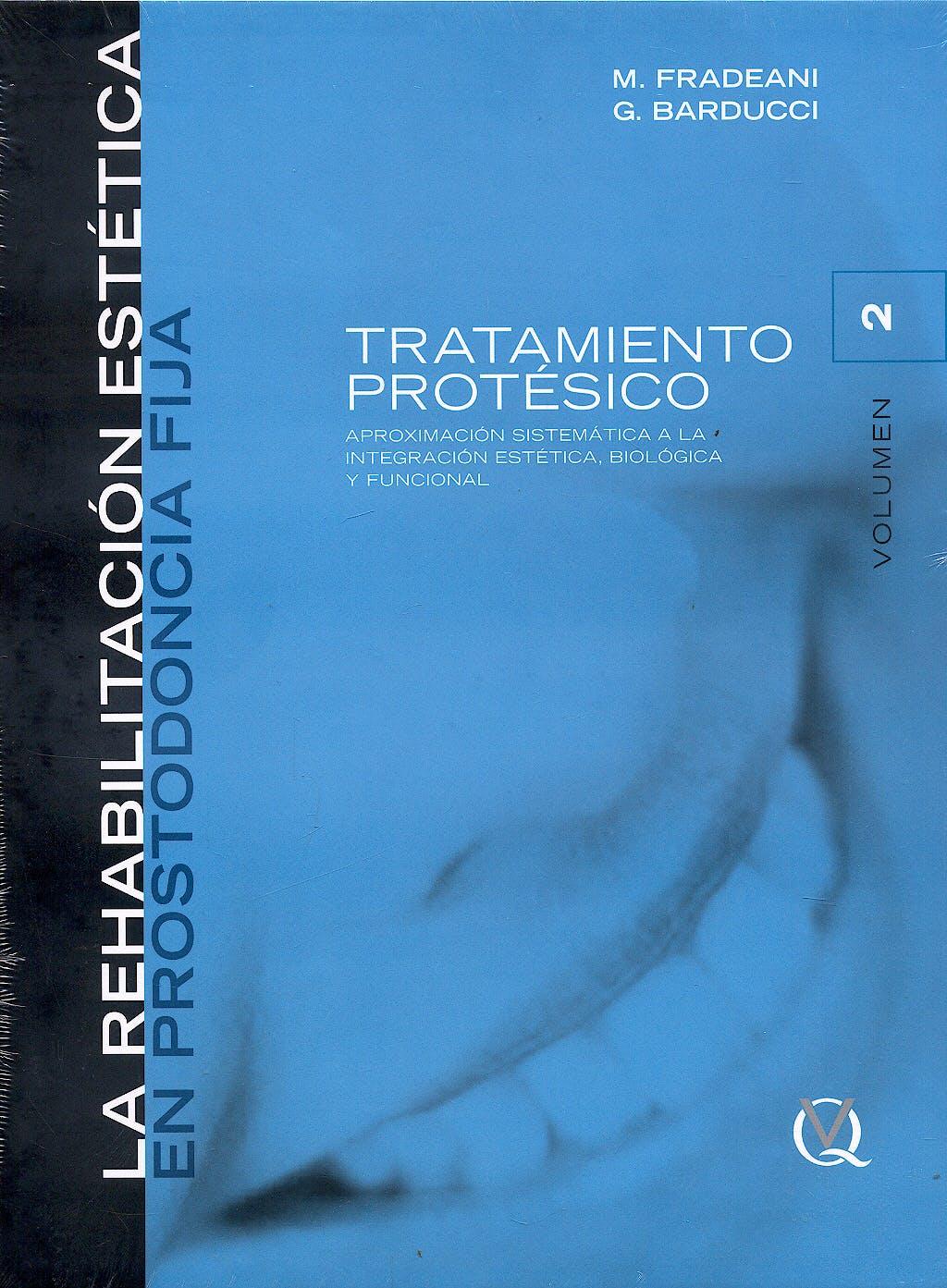 Portada del libro 9788489873414 Rehabilitación Estética en Prostodoncia Fija Vol. 2: Tratamiento Protésico