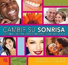 Portada del libro 9788489873452 Cambie Su Sonrisa. Descubra como una Nueva Sonrisa Puede Cambiarle la Vida
