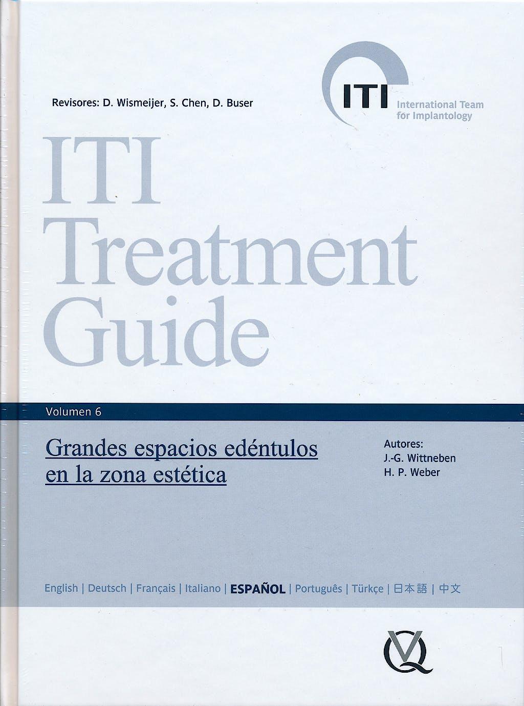Portada del libro 9788489873568 Iti Treatment Guide, Vol. 6: Grandes Espacios Edentulos en la Zona Estetica