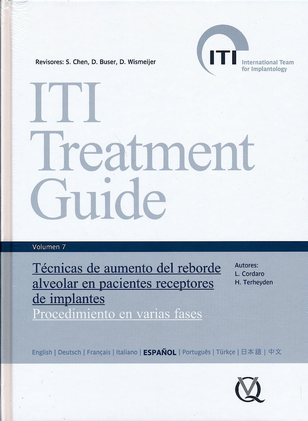 Portada del libro 9788489873599 ITI Treatment Guide, Vol. 7: Técnicas de Aumento del Reborde Alveolar en Pacientes Receptores de Implantes