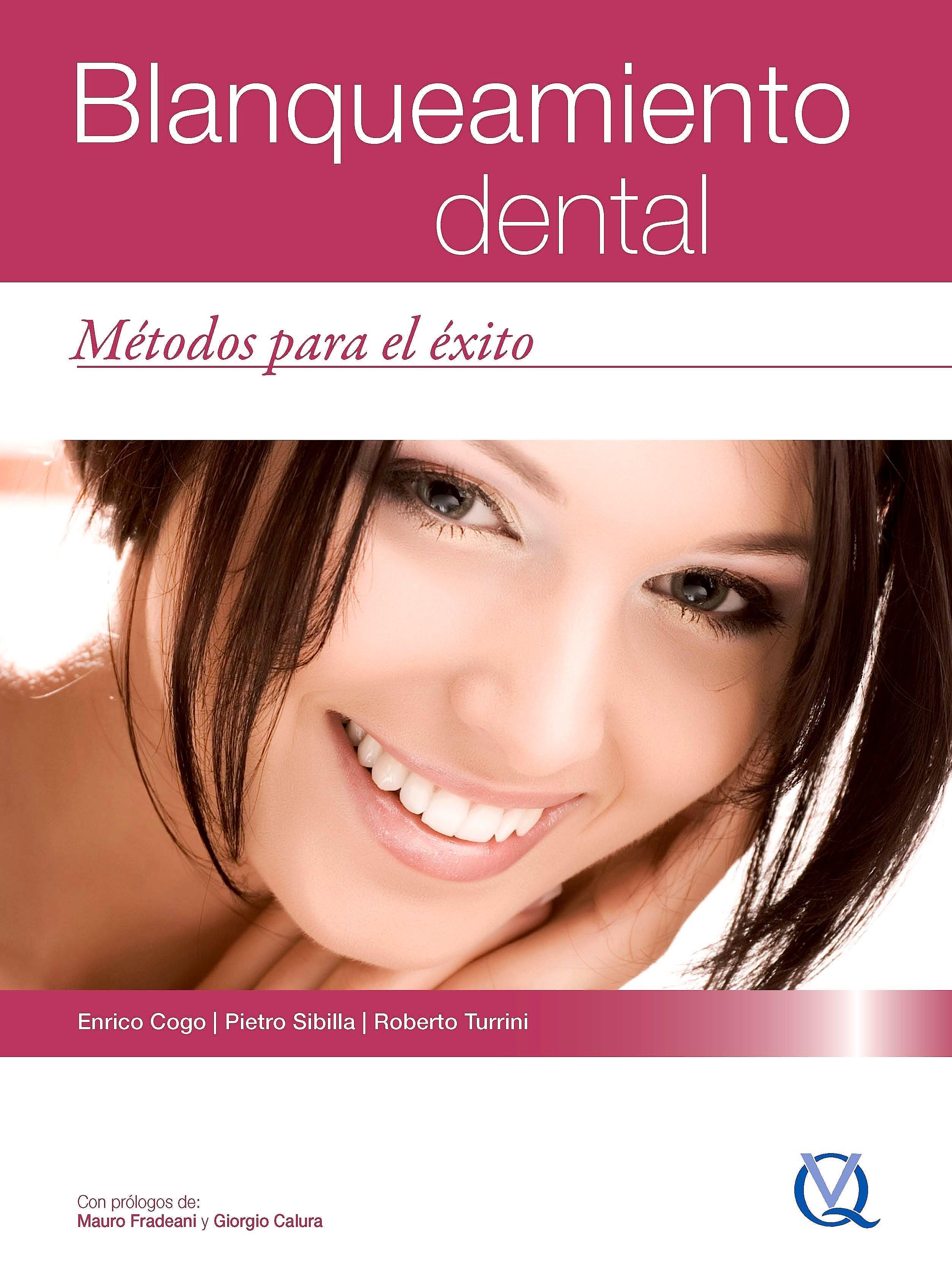 Portada del libro 9788489873612 Blanqueamiento Dental. Metodos para el Éxito