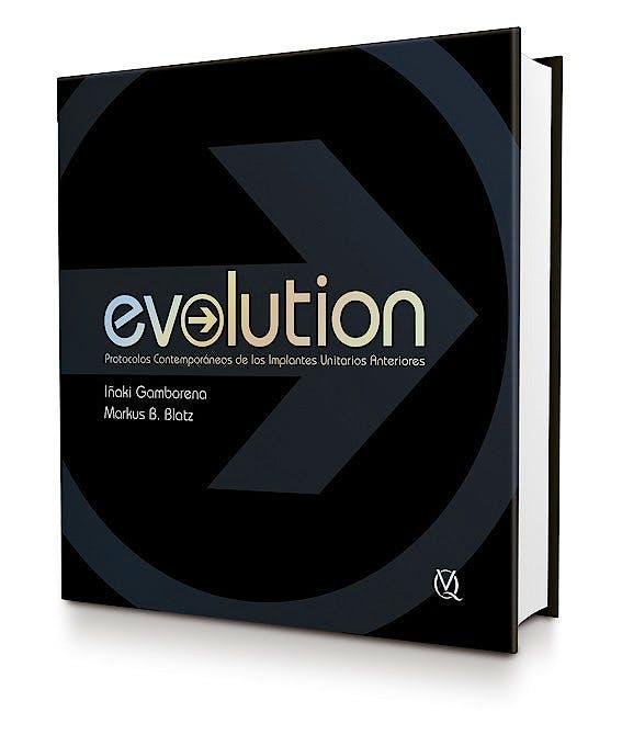 Portada del libro 9788489873636 Evolution. Protocolos Contemporaneos de los Implantes Unitarios Anteriores